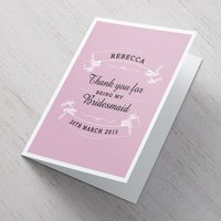Personalised Card - Thanks For Being My Bridesmaid - Bridesmaid Gifts