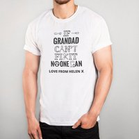 Personalised White T-shirt - If Grandad Can't Fix It - Grandad Gifts