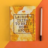 Personalised Diary - Write Home About It - Diary Gifts