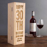 Personalised Luxury Wooden Wine Box - 30th Birthday - 30th Gifts