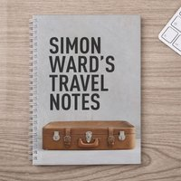 Personalised Notebook - My Travel Journal - Travel Gifts