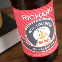 Personalised Beer - Will You Beer My Valentine?