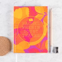 Personalised Diary - When In Doubt Travel - Diary Gifts