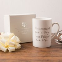 Bridesmaid Mug - Friends for Life - Bridesmaid Gifts