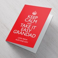 Personalised Card - Keep Calm And Take It Easy Grandad - Grandad Gifts