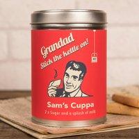 Personalised Tea Tin - Grandad, Stick The Kettle On! - Grandad Gifts