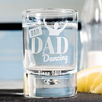 Personalised Shot Glass - Bad Dad Dancing - Shot Glass Gifts