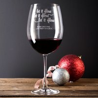 Engraved Giant Wine Glass - Let It Flow - Wine Glass Gifts