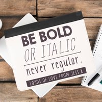 Personalised iPad Case - Be Bold