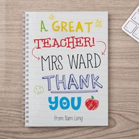 Personalised Notebook - A Great Teacher - Teacher Gifts