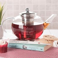 Personalised Glass Teapot - I Love You More Than Tea - Teapot Gifts