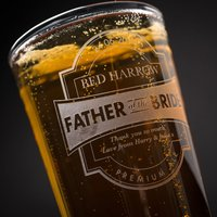 Personalised Pint Glass - Premium Father Of The Bride