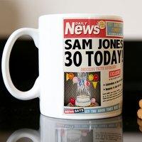 Personalised Mug - 30th Birthday News - 30th Gifts
