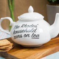 Personalised Bone China Fancy Teapot - Household Runs On Tea - Teapot Gifts