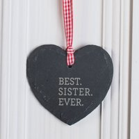 Personalised Heart Shaped Slate Hanging Keepsake Best Sister Ever - Sister Gifts