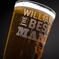 Personalised Pint Glass - The Best Man - Best Man Gifts