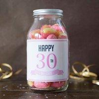 Personalised Jar Of Rhubarb & Custard Sweets - Happy 30th - 30th Gifts