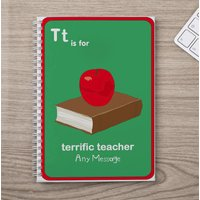 Personalised Notebook - T is for Teacher - Teacher Gifts