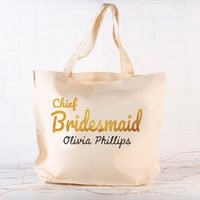 Personalised Tote Bag - Chief Bridesmaid - Bridesmaid Gifts