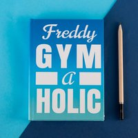 Personalised Diary - Gym-a-holic - Getting Personal Gifts