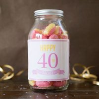 Personalised Jar Of Rhubarb & Custard Sweets - Happy 40th - 40th Gifts