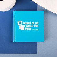 52 Things To Do While You Poo Book - Poo Gifts