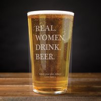 Personalised Pint Glass - Real Women - Women Gifts