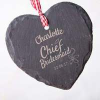 Engraved Heart-Shaped Slate Hanging Keepsake - Chief Bridesmaid - Bridesmaid Gifts