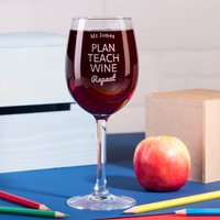 Personalised Wine Glass - Plan Teach Wine - Wine Glass Gifts