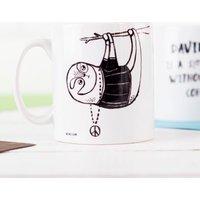Personalised Mug - Banter Pants, Sloth Tea or Coffee - Underwear Gifts