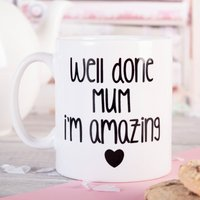 Photo Upload Mug - Well Done I'm Amazing Mum - Cutlery Gifts