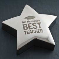 Engraved Silver Star Paperweight - Best Teacher - Teacher Gifts