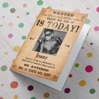 Photo Upload Card - Wanted, Birthday Today! (18th) - 18th Gifts