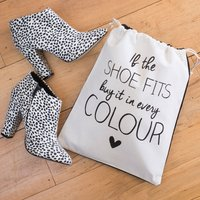 Shoe Bag - If The Shoe Fits Buy It In Every Colour - Colour Gifts