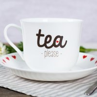 Personalised Tea Cup & Saucer - Tea Please - Cup Gifts