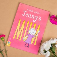 Personalised Book - My Mum Is - Book Gifts