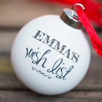 Personalised Bauble - Wish List - Wish Gifts