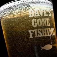 Personalised Pint Glass - Gone Fishing - Glass Gifts