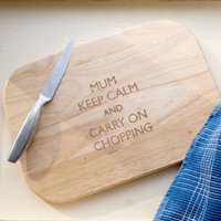Engraved Rectangular Chopping Board - Keep Calm - Chopping Board Gifts