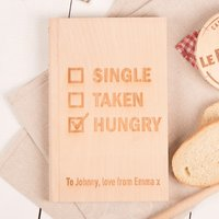Personalised Romeo & Julienne Chopping Board - Single, Taken, Hungry - Chopping Board Gifts