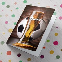 Personalised Card - Pint And Football - Football Gifts