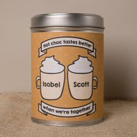 Personalised Hot Chocolate - Hot Chocolate Tastes Better When We're Together - Hot Chocolate Gifts