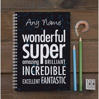 Personalised Notebook - Fantastic, Incredible, Awesome! - Notebook Gifts