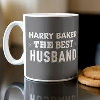 Personalised Mug - The Best Husband - Husband Gifts