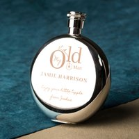 Engraved Round Hip Flask - My Old Man - Hip Flask Gifts