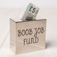 Personalised Silver Square Money Box - Boob Job Fund - Boobs Gifts