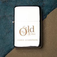 Engraved Lighter - My Old Man - Lighter Gifts