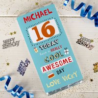Personalised Chocolate Bar - 16 Today Have A Really Cool Awesome Day - 16th Birthday Gifts