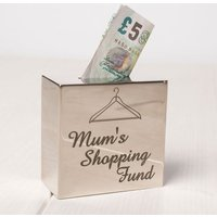 Personalised Silver Square Money Box - Mum's Shopping Fund - Shopping Gifts