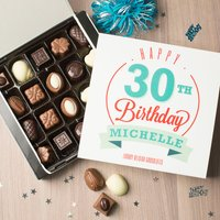 Personalised Belgian Chocolates - Happy 30th Birthday - 30th Gifts